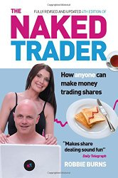 Book cover: The Naked Trader by Robbie Burns